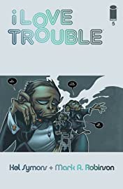 I Love Trouble #5