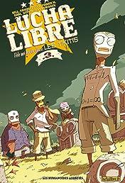 Lucha Libre Vol. 3: Hele Mei Kookiwakiwa