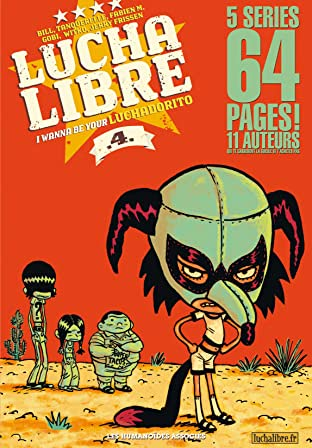 Lucha Libre Vol. 4: I wanna be your luchadorito