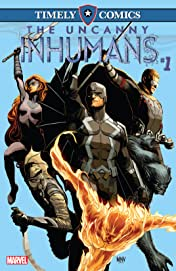 Timely Comics: Uncanny Inhumans #1