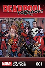 Deadpool: Too Soon? Infinite Comic #1 (of 8)