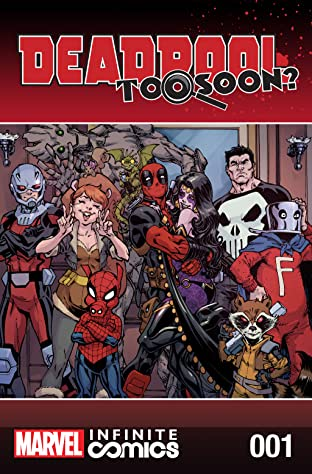 Deadpool: Too Soon? Infinite Comic #1 (of 8)