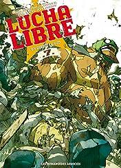 Lucha Libre Vol. 7: On dirait le sud