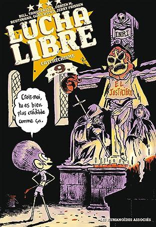 Lucha Libre Vol. 9: Catchéchisme