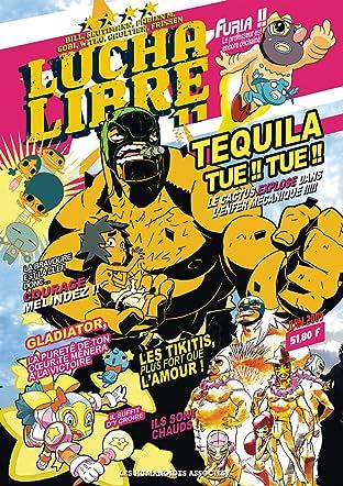 Lucha Libre Tome 11: Plus vite, Tequila tue ! Tue !