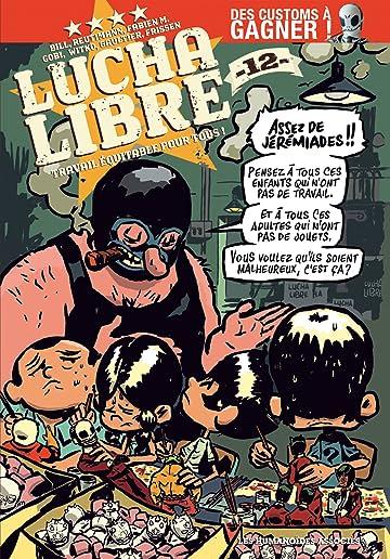 Lucha Libre Vol. 12: Travail équitable pour tous!