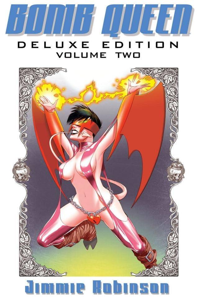 Bomb Queen Deluxe Edition Vol. 2
