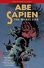 Abe Sapien Vol. 7: The Secret Fire