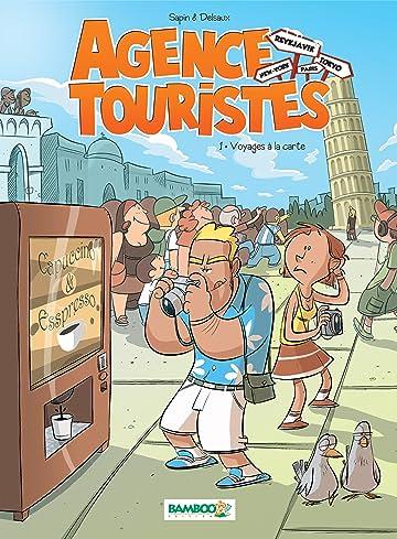 Agence touristes Vol. 1: Voyages à la carte