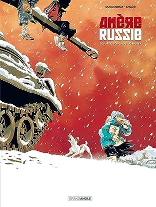 Amère Russie Tome 1: Les amazones de bassaiev