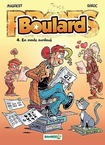 Boulard Vol. 4: En mode surdoué