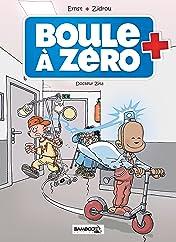 Boule à zéro Vol. 3: Docteur Zita