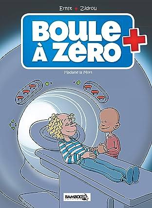 Boule à zéro Vol. 4: Madame La Mort