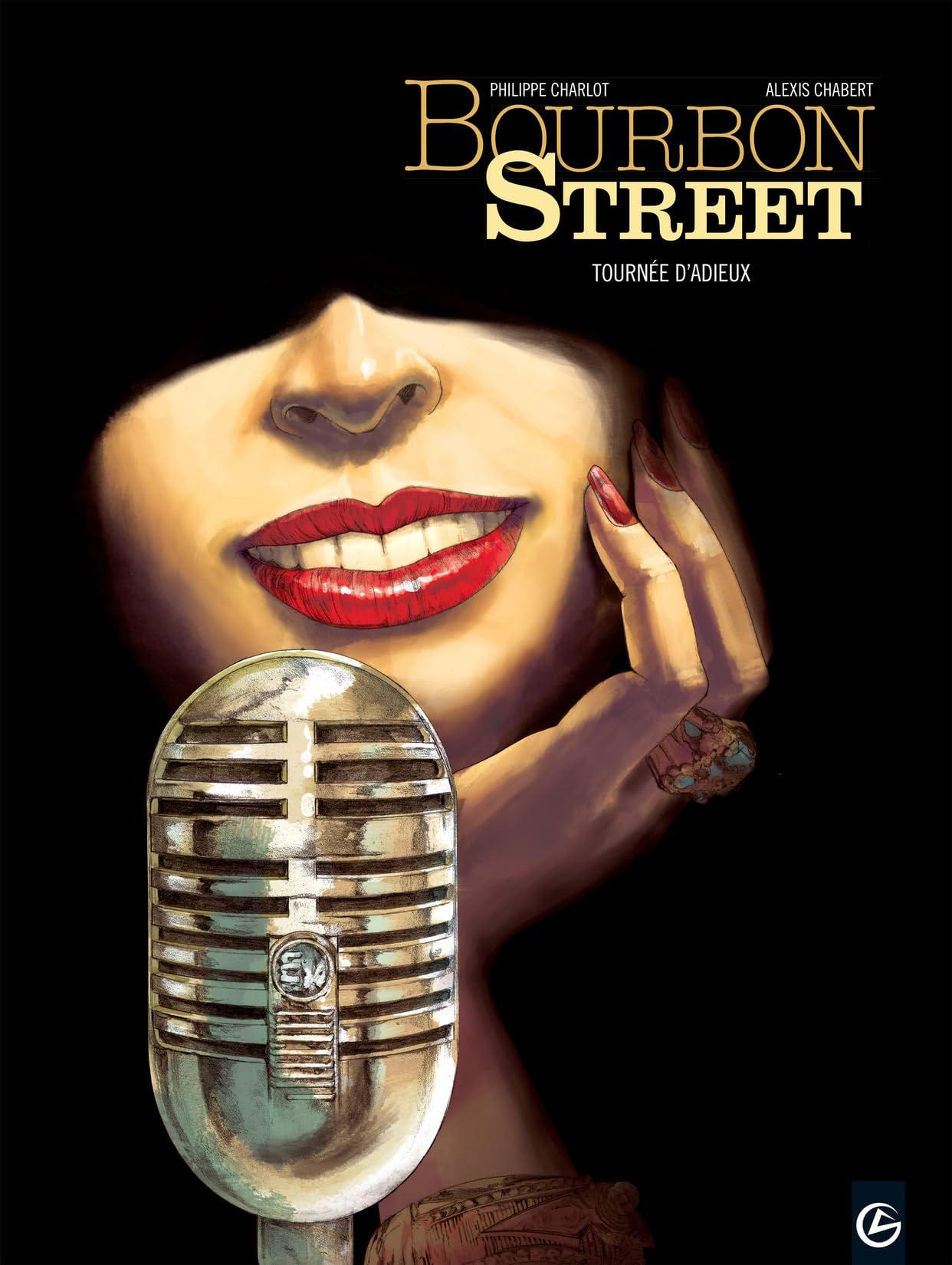 Bourbon Street Vol. 2: Tournée d'adieux