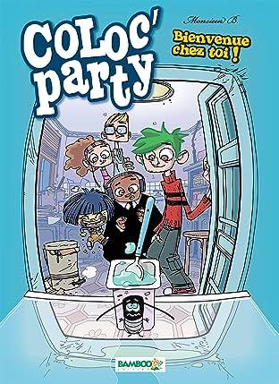 Coloc' party Vol. 1: Bienvenue chez toi !