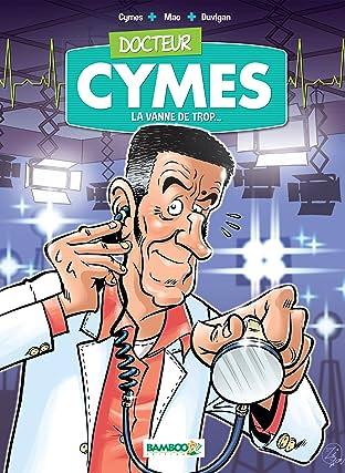 Docteur Cymes Vol. 1: La Vanne de trop…