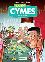 Docteur Cymes Vol. 2: Rien ne va plus…