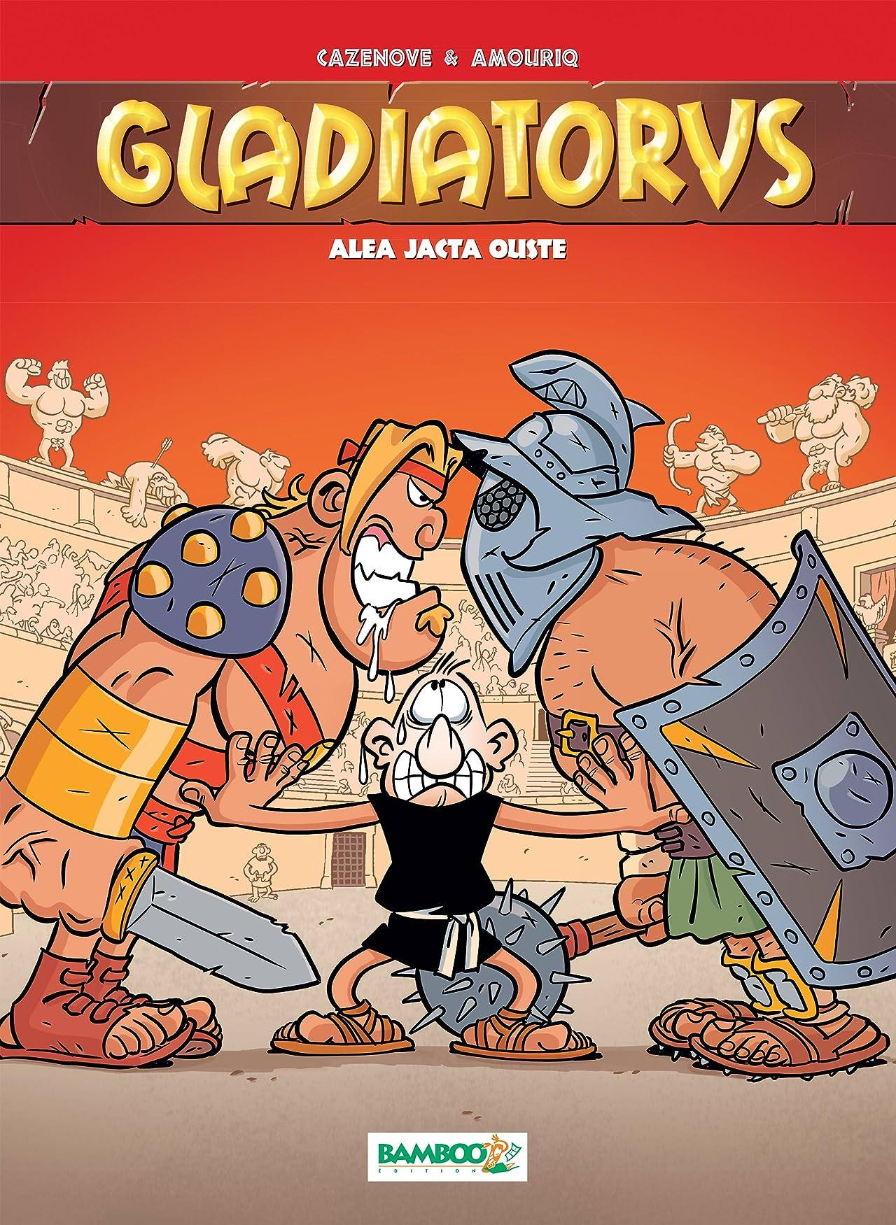 Gladiatorus Vol. 2: Alea jacta ouste