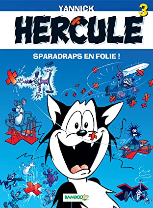 Hercule Vol. 3: Sparadraps en folie !