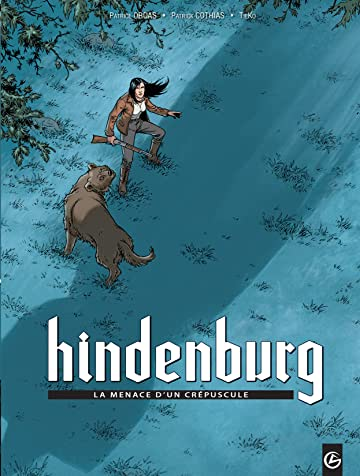 Hindenburg Vol. 1: La menace d'un crépuscule