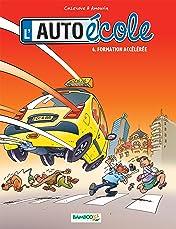 L'Auto-École Vol. 4: Formation accélérée