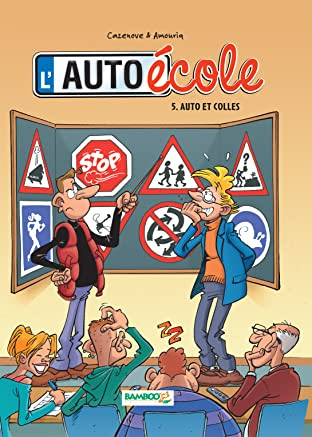 L'Auto-École Vol. 5: Auto et colles
