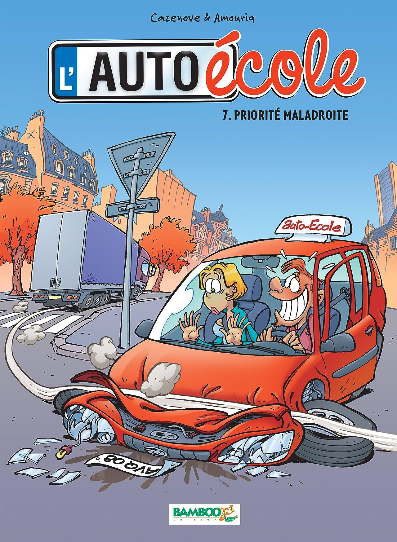 L'Auto-École Vol. 7: Priorité maladroite