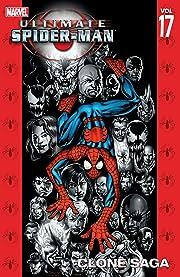 Ultimate Spider-Man Vol. 17: Clone Saga