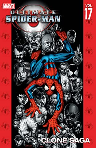 Ultimate Spider-Man Tome 17: Clone Saga