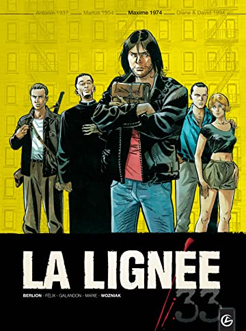 La Lignée Vol. 3: La Lignée – tome 3 – Maxime 1973