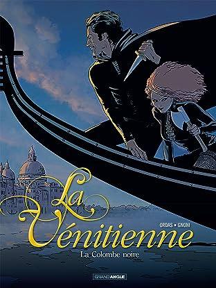 La Vénitienne Vol. 1: La Colombe noire