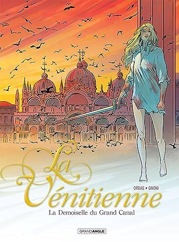 La Vénitienne Vol. 2: La damoiselle du grand canal
