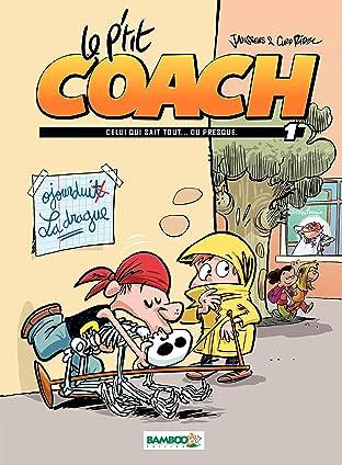 Le P'tit Coach Vol. 1: Celui qui sait tout... ou presque