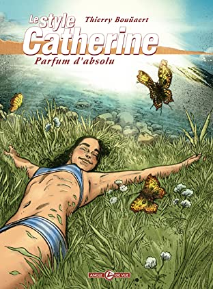 Le Style Catherine Vol. 3: Parfum d'absolu
