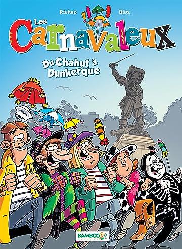 Les Carnavaleux Vol. 1: Du chahut à Dunkerque