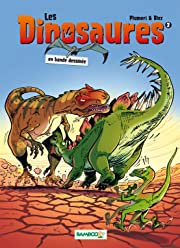 Les Dinosaures Tome 2