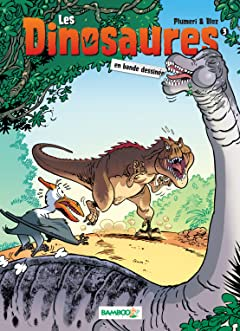Les Dinosaures Tome 3