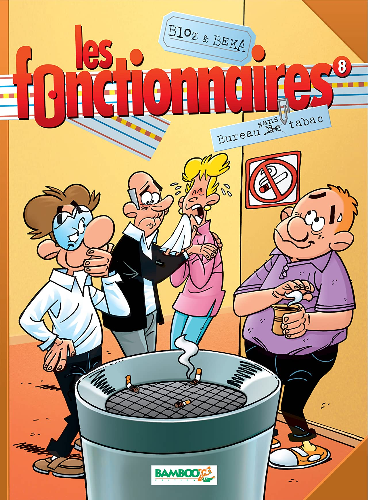 Les Fonctionnaires Vol. 8: Bureau sans tabac