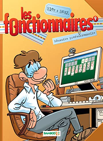 Les Fonctionnaires Vol. 9: Réussite professionnelle