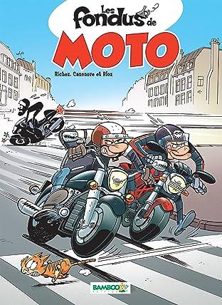 Les Fondus de moto Vol. 1