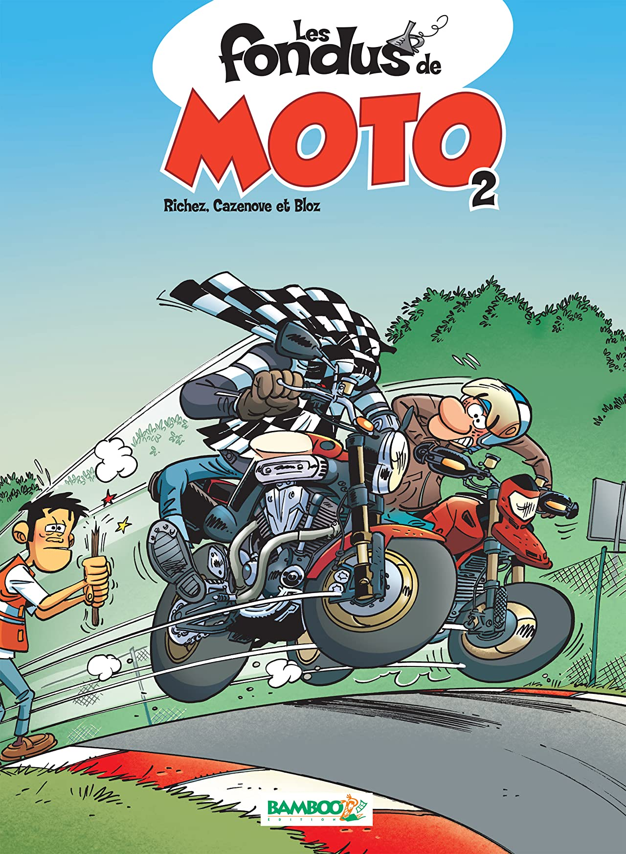 Les Fondus de moto Vol. 2