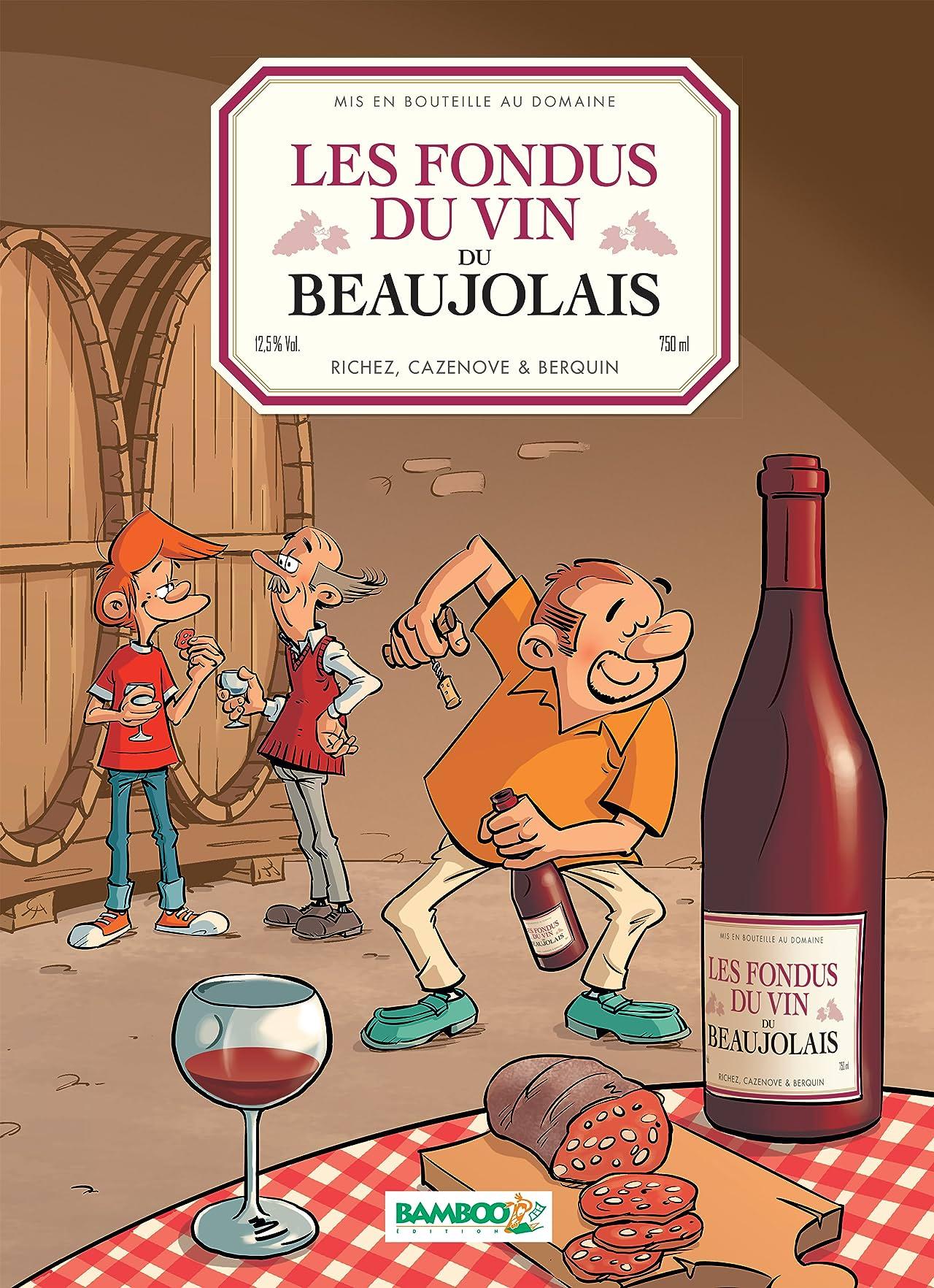 Les Fondus du vin de Beaujolais