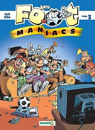 Les Footmaniacs Vol. 3