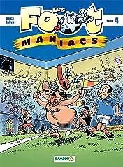 Les Footmaniacs Vol. 4