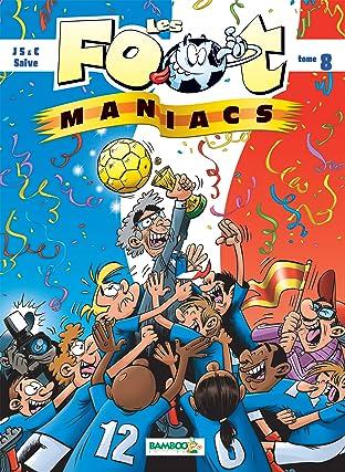 Les Footmaniacs Vol. 8
