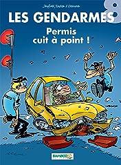 Les Gendarmes Vol. 8: Permis cuit à point !