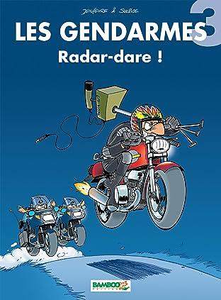 Les Gendarmes Vol. 3: Radar-dare !