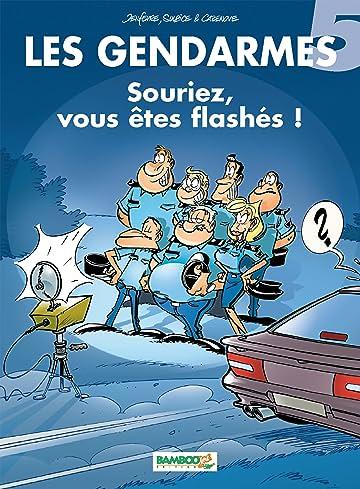 Les Gendarmes Vol. 5: Souriez,  vous êtes flashés !