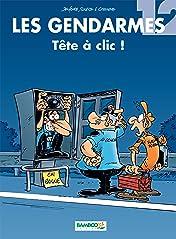 Les Gendarmes Vol. 12: Tête à clic !