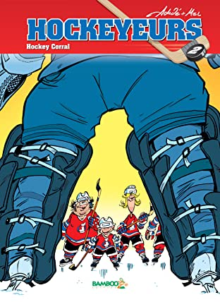 Les Hockeyeurs Vol. 2: Hockey Corral
